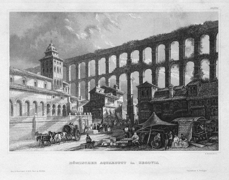 Römischer Aquaeduct in Segovia - Aquädukt Segovia Spanien Espana Spain Ansicht view Stahlstich steel engraving
