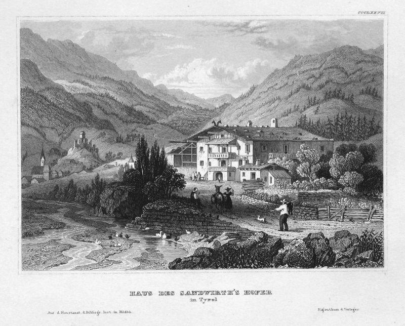 Haus des Sandwirth's Hofer in Tyrol - Tyrol Tirol Österreich Austria Ansicht view Stahlstich steel engraving a