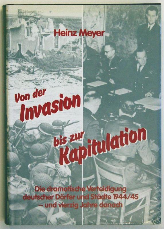 Von der Invasion bis zur Kapitulation - Normandie - Ardennenschlacht - Die dramatische Verteidigung deutscher
