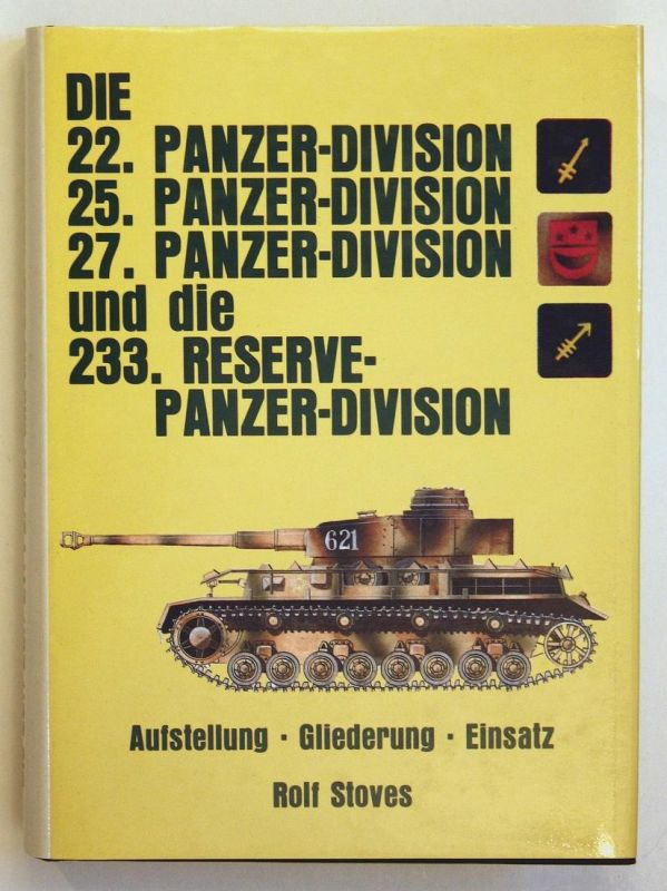 Die 22. Panzer-Division, 25. Panzer-Division, 27. Panzer-Division und die 233. Reserve-Panzer-Division - Aufst
