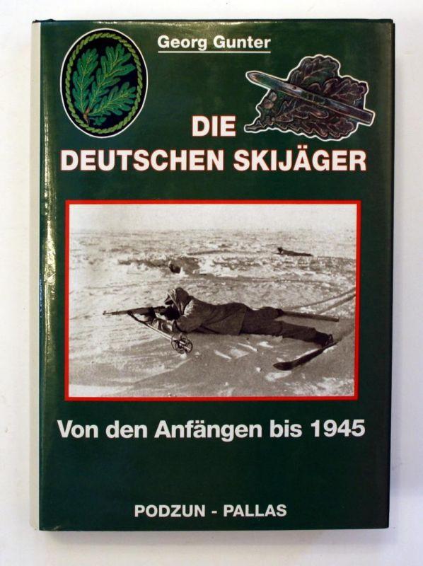 Die deutschen Skijäger. Von den Anfängen bis 1945.