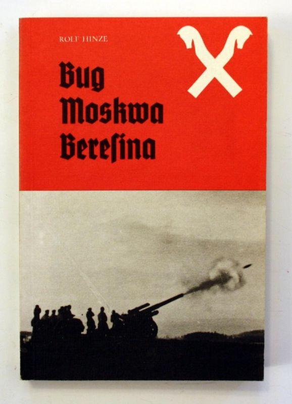 Bug - Moskwa - Beresina. 2. Auflage.