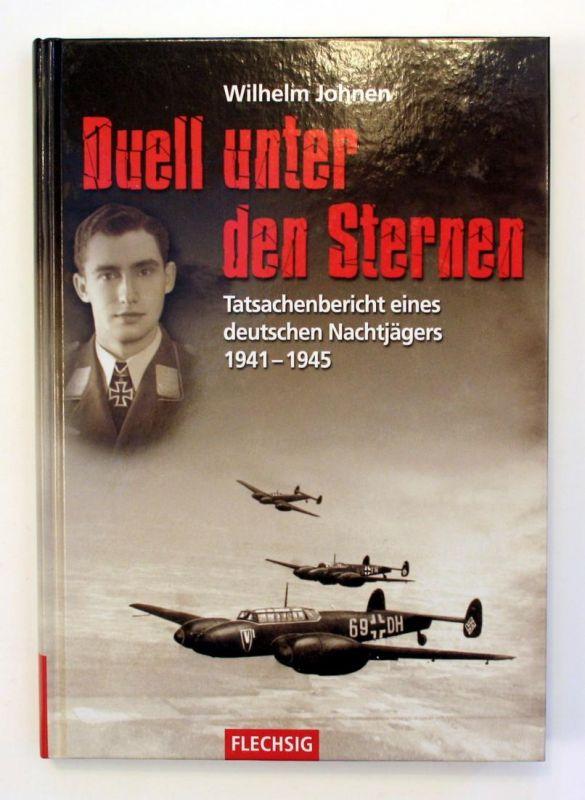 Duell unter den Sternen. Tatsachenbericht eines deutschen Nachtjägers 1941-1945. 2. Auflage.