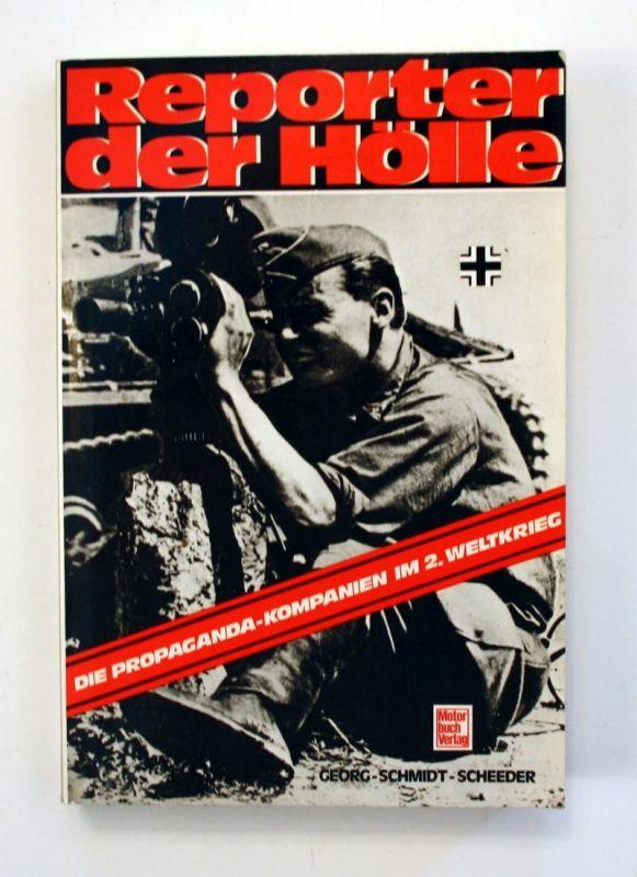Reporter der Hölle. Die Propaganda-Kompanien im 2. Weltkrieg. 2. Auflage.