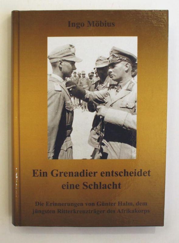 Ein Grenadier entscheidet eine Schlacht: die Erinnerungen von Günter Halm, dem jüngsten Ritterkreuzträger des