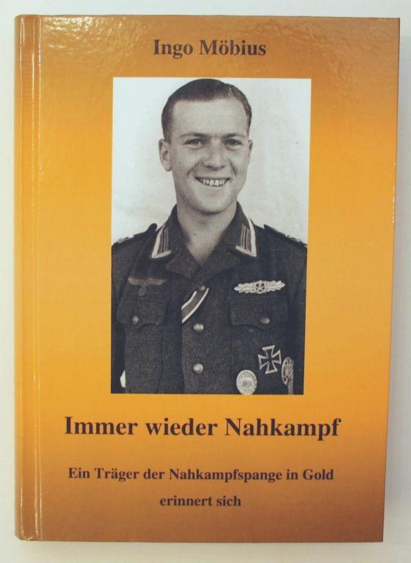 Immer wieder Nahkampf. Ein Träger der Nahkampfspange in Gold erinnert sich. 3. Auflage.