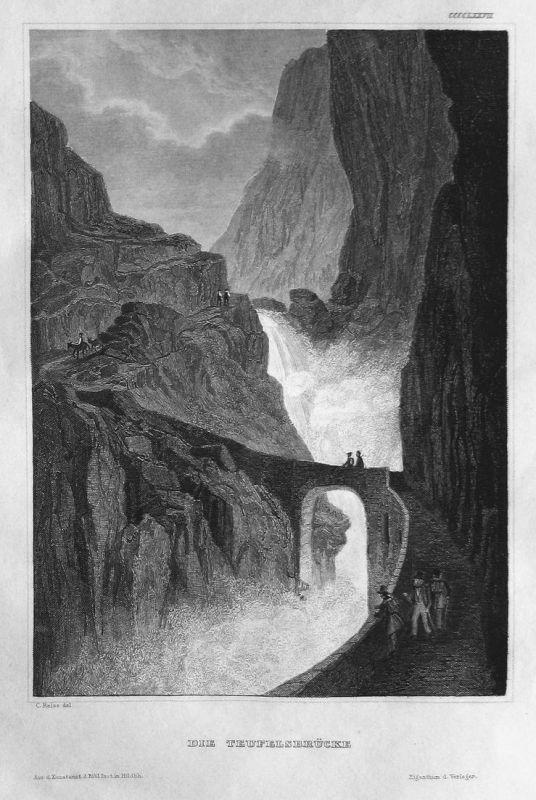 Die Teufelsbrücke - Schweiz Svizzera Suisse Schöllenen Uri Ansicht view Stahlstich steel engraving antique pri