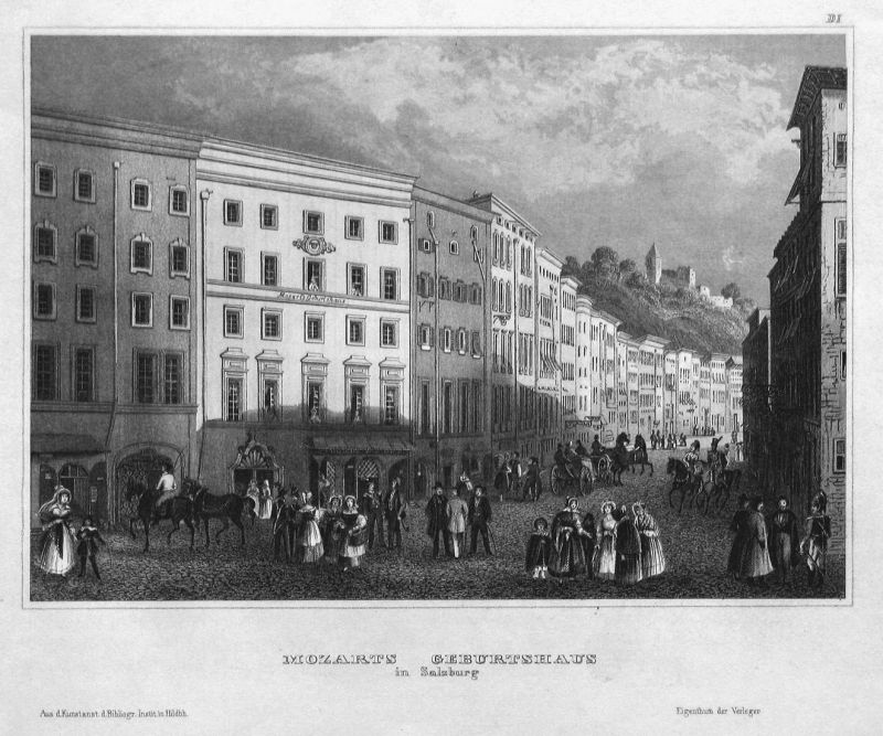 Mozarts Geburtshaus in Salzburg - Mozarts Geburtshaus Salzburg Österreich Austria Ansicht view Stahlstich stee