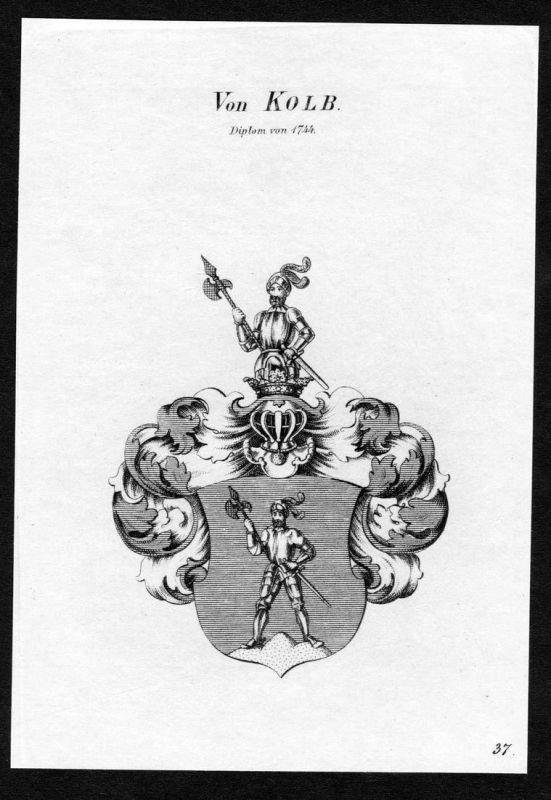 Von Kolb - Kolb Wappen Adel coat of arms Kupferstich antique print heraldry Heraldik