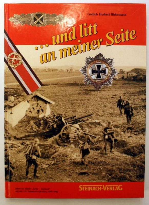 ...und litt an meiner Seite. Krim-Kurland mit der 132. Infanterie-Division 1941-1945. 1 Auflage.