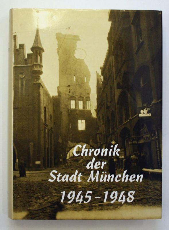 Chronik der Stadt München 1945-1948.