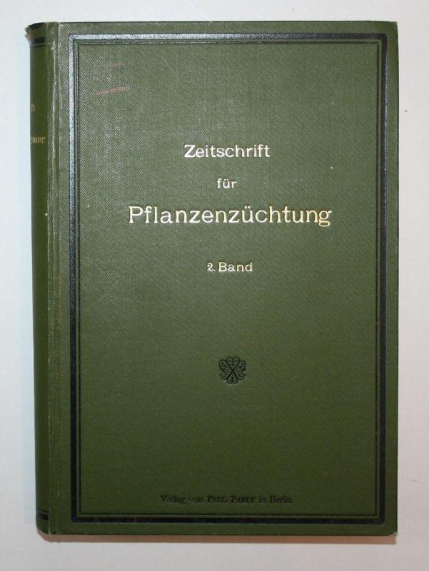 Zeitschrift für Pflanzenzüchtung. 2. Band.