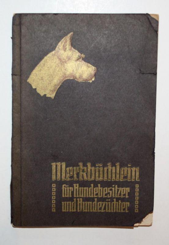 Merkbüchlein für Hundebesitzer und Hundezüchter. 8. verbesserte und vermehrte Auflage. Die wichtigsten Hundekr