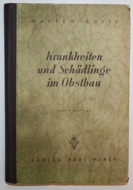 Krankheiten und Schädlinge im Obstbau. Zweite Auflage.