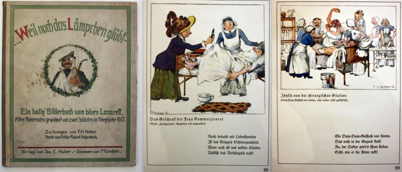 Weil noch das Lämpchen glüht! - Ein lustig Bilderbuch vom bösen Lazarett.