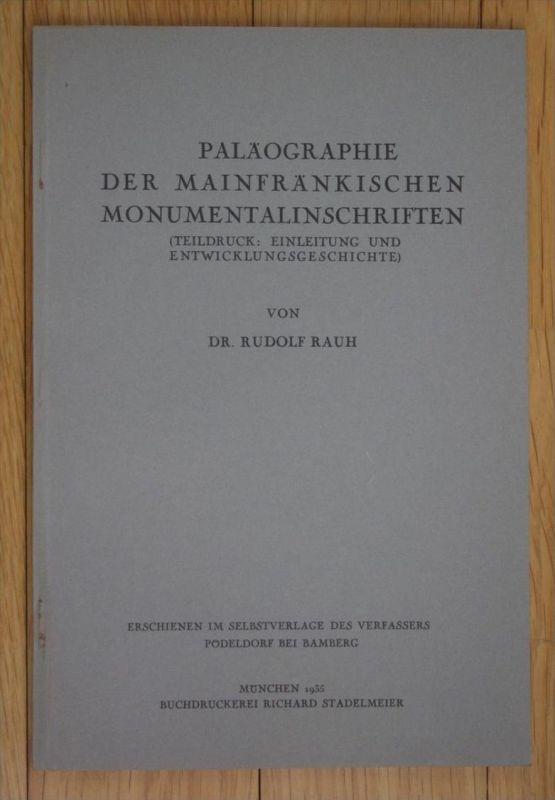 Rauh Paläographie der mainfränkischen Monumentalinschriften Mainfranken
