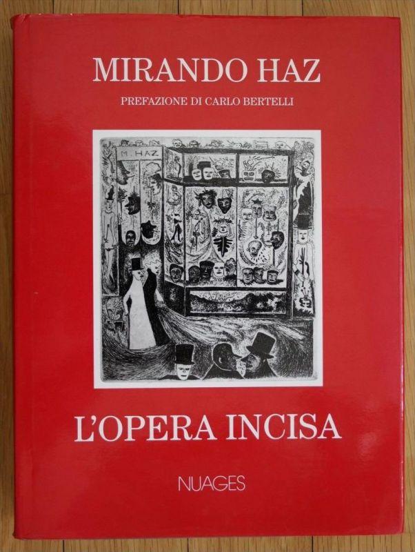 Mirando Haz L´Opera Incisa Carlo Bertelli Werkverzeichnis