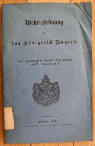 Wehr Ordnung für das königreich Bayern Militaria