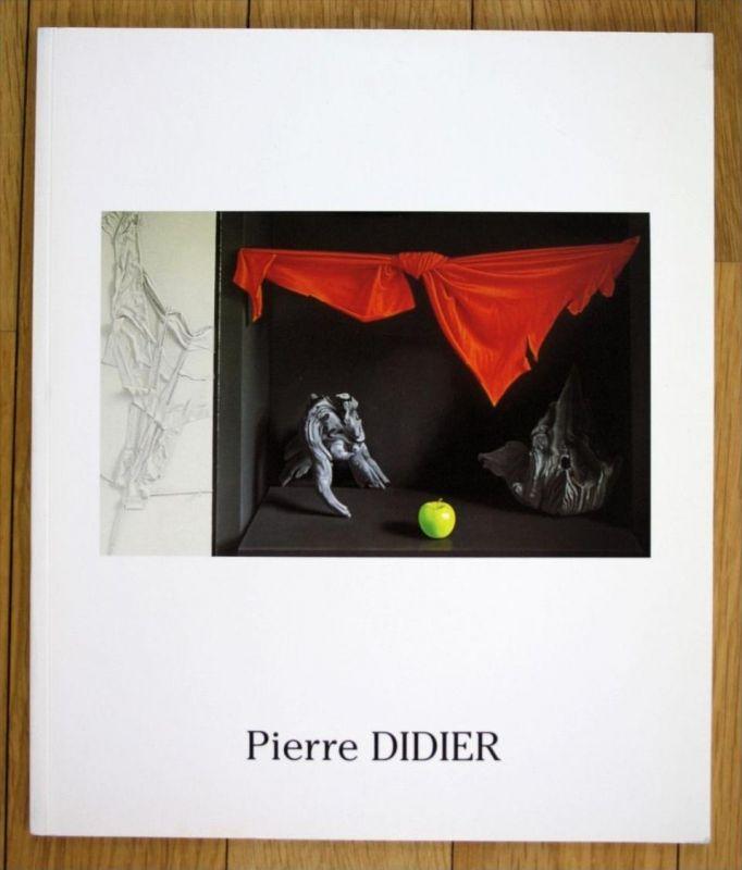 Pierre Didier Aux racines de l oeuvre recent Katalog catalogue