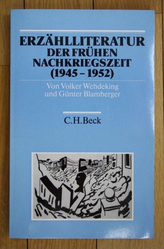 Wehdeking Blamberger Erzählliteratur der frühen Nachkriegszeit 1945 bis 1952