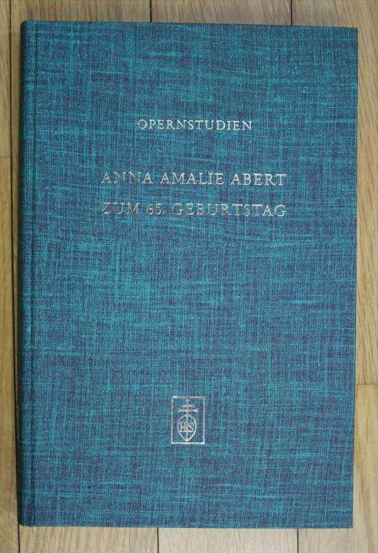 Opernstudien Anna Amalie Abert Klaus Hortschansky Oper Musik