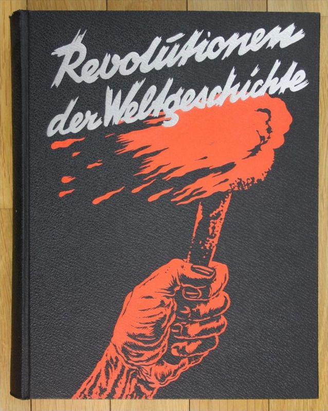Revolutionen der Weltgeschichte.
