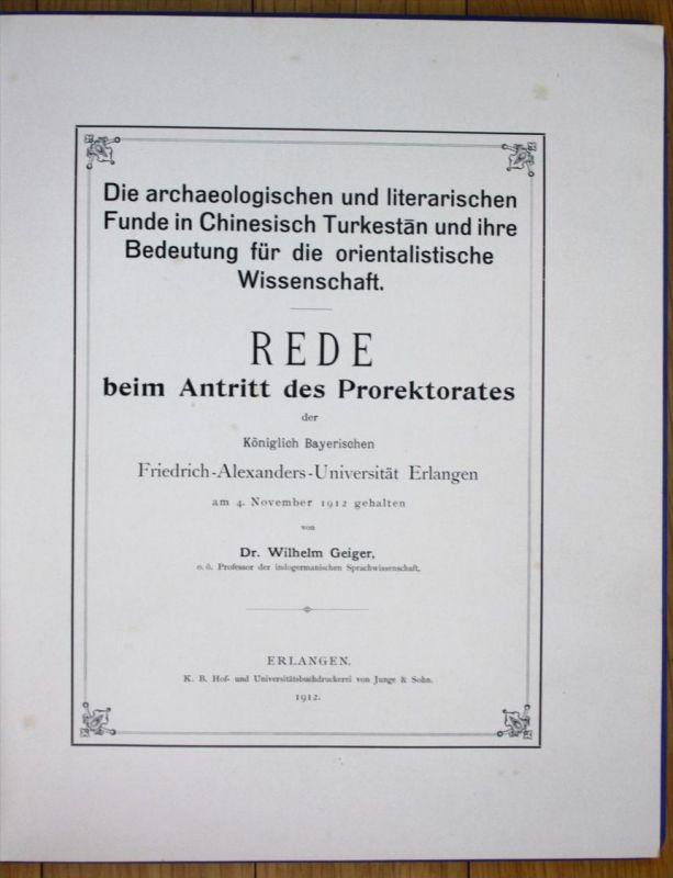 Die archaeologischen und literarischen Funde in Chinesisch Turkestan und ihre Bedeutung für die orientalische Wissenscha
