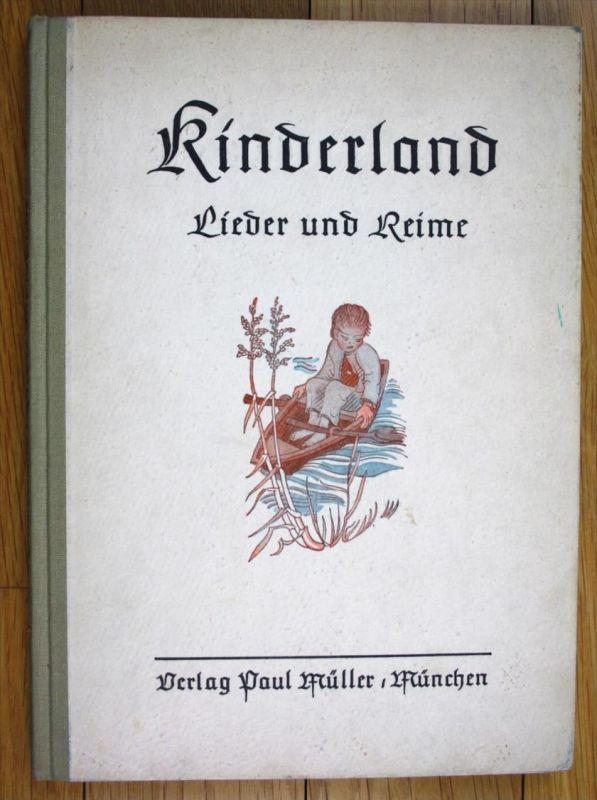 Kinderland - Lieder und Reime