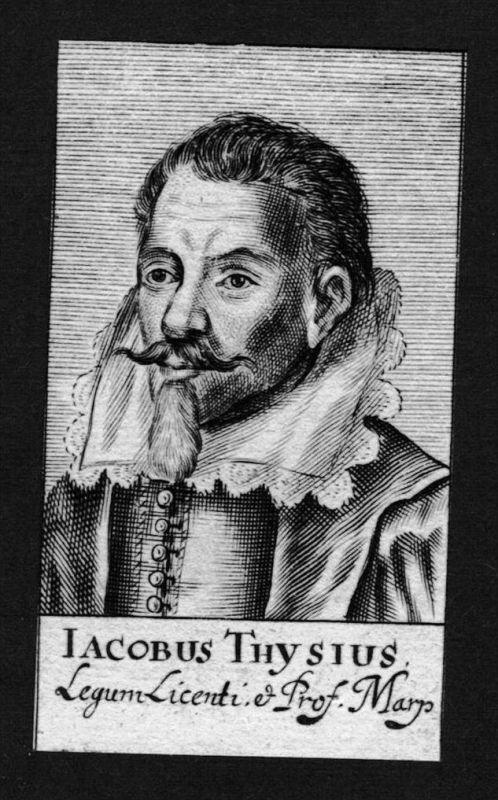 Iacobus Thysius Jakob Thijs Jurist lawyer Marburg Kupferstich Portrait