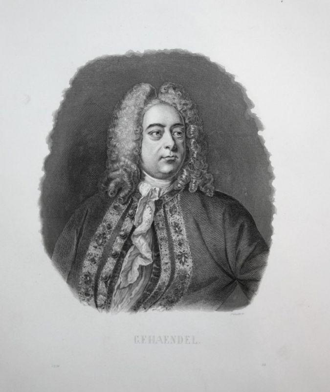 G. F. Haendel - Georg Friedrich Händel Komponist composer Portrait Stahlstich steel engraving antique print