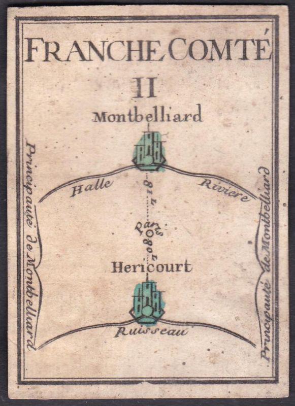 Franche Comte II. - Franche-Comté Frankreich France Montbéliard Héricourt Original 18th century playing card c