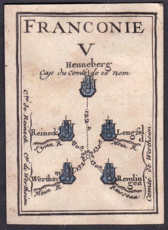 Franconie V - Franken Franconia Henneberg Rheineck Lengfeld Wertheim Remlingen Original 18th century playing c