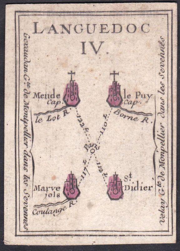 Languedoc IV. - Languedoc Frankreich France Mende Le Puy-en-Velay Marvejols Saint-Didier Original 18th century