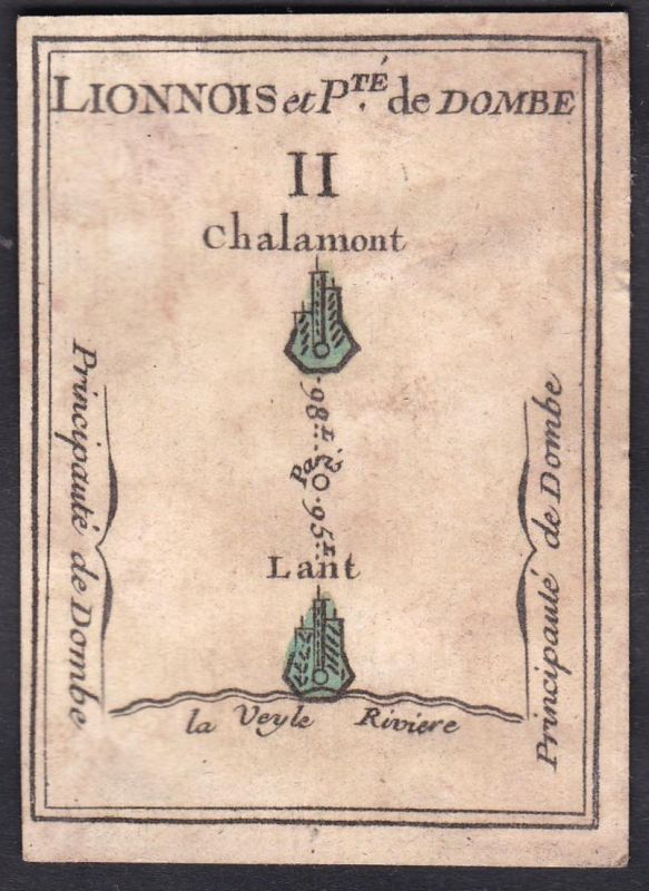 Lionnois et P.te de Dombe II. - Lyon Dombes Frankreich France Chalamont Original 18th century playing card car