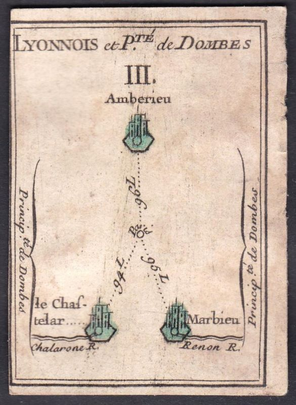 Lyonnois et P.te de Dombes III. - Lyon Dombes Frankreich France Ambérieu-en-Bugey Le Châtelard Original 18th c