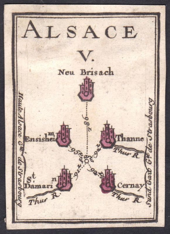 Alsace V. - Elsass Frankreich France Neuf-Brisach Ensisheim Thann Saint-Amarin Cernay Original 18th century pl