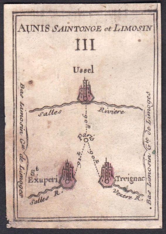 Aunis Saintonge et Limosin III. - Limosin Frankreich France Ussel Saint-Exupéry Treignac Aigrefeuille-d'Aunis