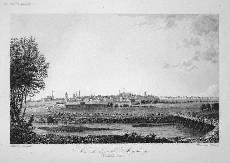 Vue de la ville d'Augsbourg 9. Octobre 1805 - Augsburg Schlacht battle 9 Oktober 1805 Ansicht view Stahlstich