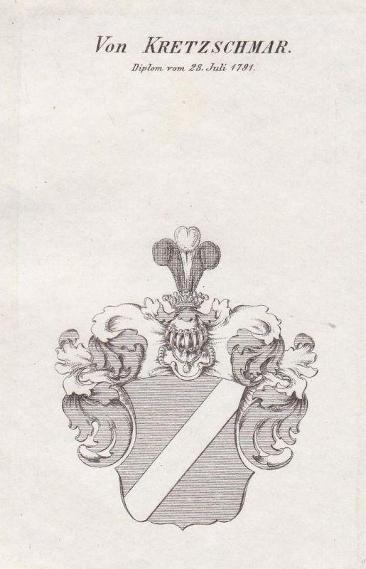 Von Kretzschmar. Diplom vom 28 Juli 1791 - Kretschmar Wappen Adel coat of arms heraldry Heraldik Kupferstich a