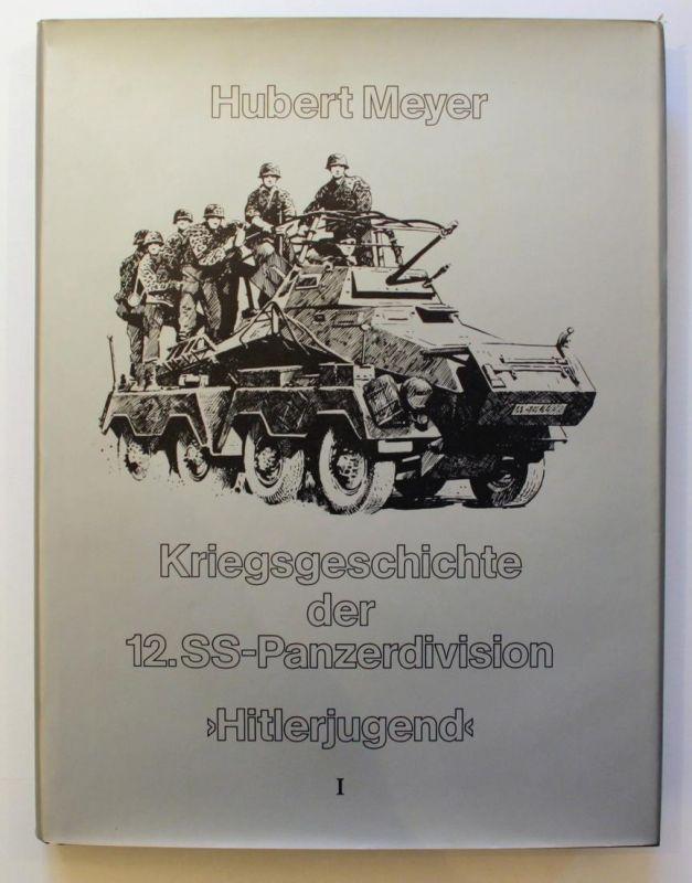 Kriegsgeschichte der 12. SS-Panzerdivision >Hitlerjugend<. 1. Band.