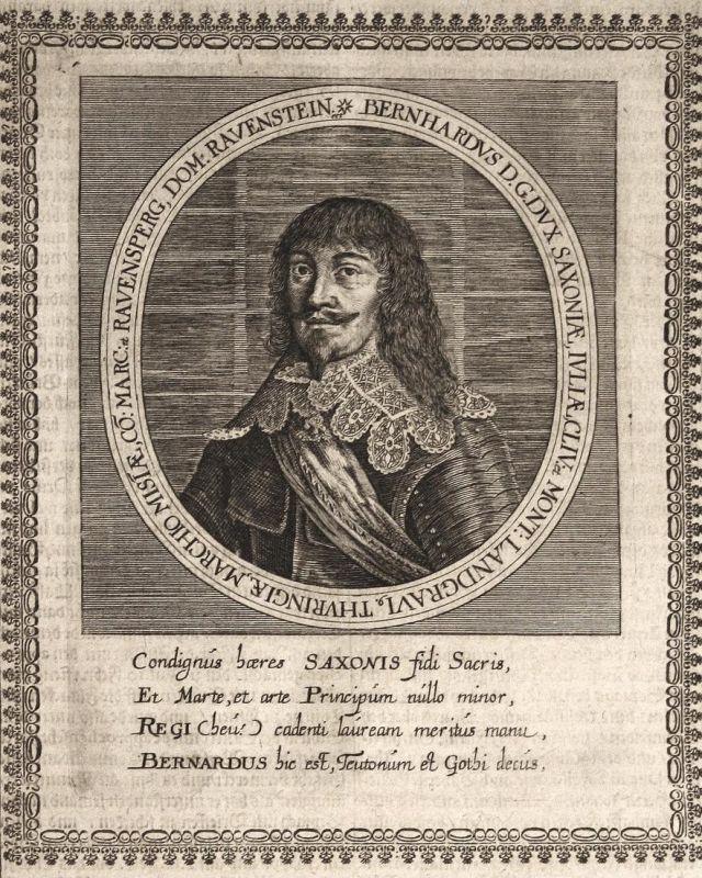 Bernhardus D. G. dux Saxoniae - Bernhard Sachsen Thüringen Weimar gravure Portrait Kupferstich copper engravin 0