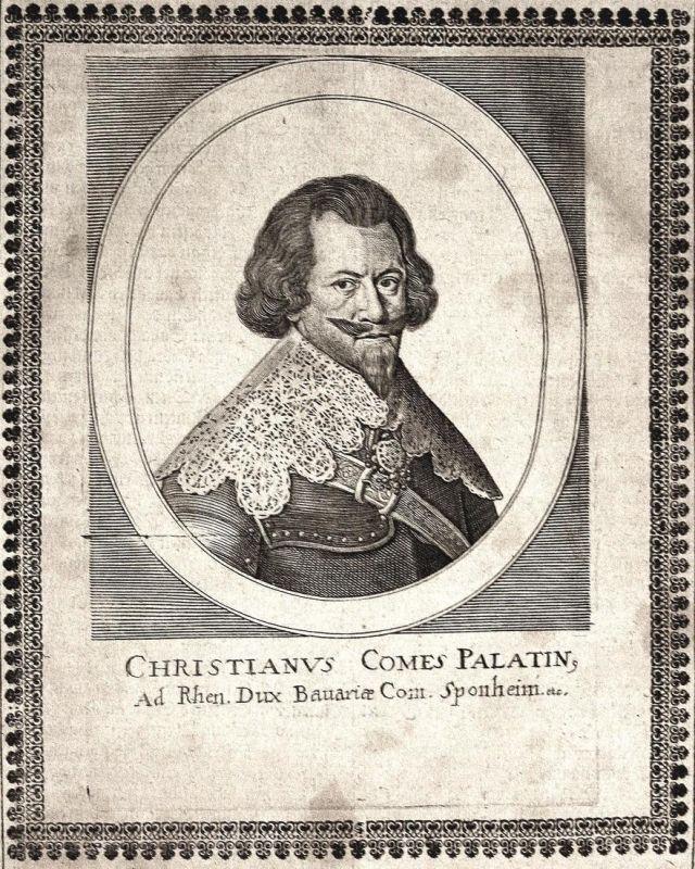 Christianus comes palatin - Christian I. Pfalz-Birkenfeld-Bischweiler Pfalzgraf gravure Portrait Kupferstich c 0