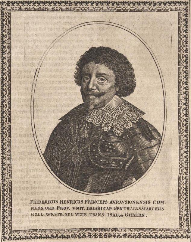 Fridericus Henricus - Friedrich Heinrich von Oranien Niederlande Netherlands gravure Portrait Kupferstich copp 0