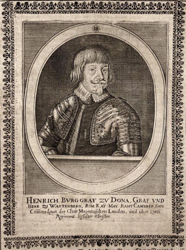 Henrich Burggraf zu Dona - Heinrich Dohna-Wartenberg Graf Wartenberg earl gravure Portrait Kupferstich copper
