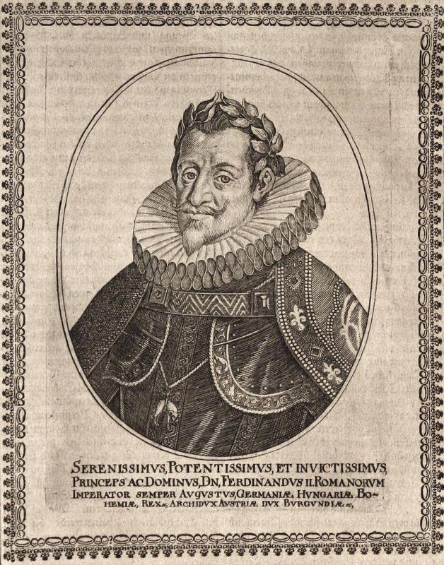 Ferdinandus II. - Ferdinand II HRR Kaiser König emperor king gravure Portrait Kupferstich copper engraving ant