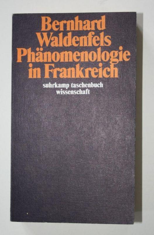 Phänomenologie in Frankreich. Suhrkamp Taschenbuch Wissenschaft 644