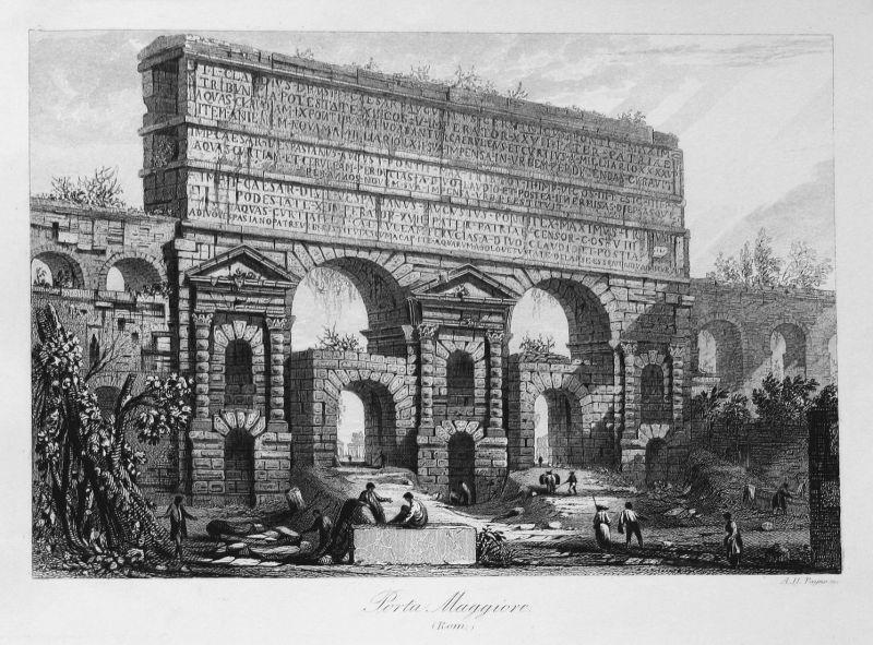 Porta Maggiore (Rom) - Porta Maggiore Rom Italien Italy Ansicht view Stahlstich steel engraving antique print