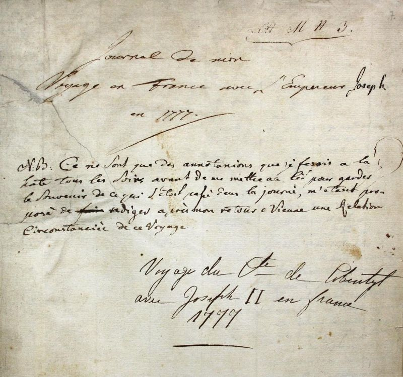 Journal de mon voyage en France avec l'Empereur Joseph en 1777. Manuscript. Handschrift. 1