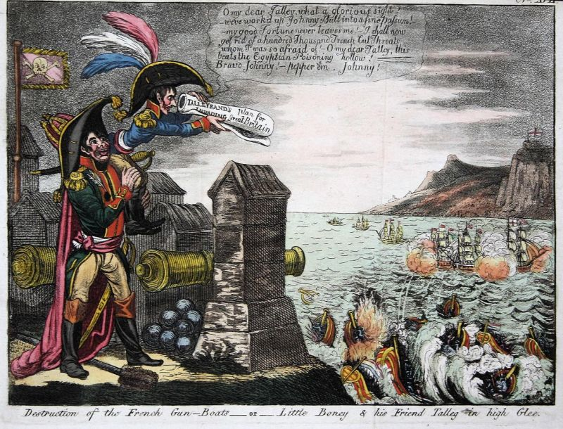 Destruction of the French gun-boats- or- Little Boney & his Friend Talley in high Glee - Napoleon Bonaparte Ta 0