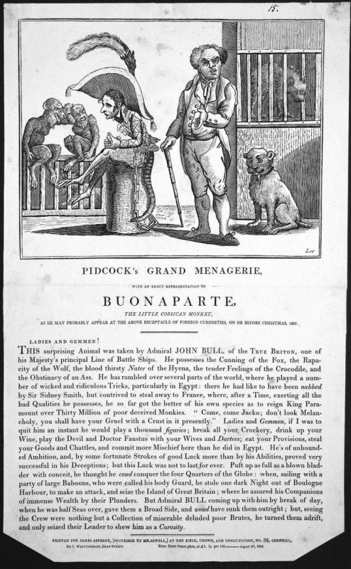 Pidcock's Grand Menagerie, with an exact representation of Buonaparte, the little Corsican monkey, .... - John